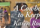 Blog Tour: A Cowboy to Keep by Karen Rock (Review + Giveaway + Buy Links)