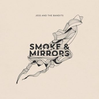Smoke & Mirrors by Jess and the Bandits Album Cover