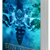 Seize Today by Pintip Dunn (Review + Giveaway)