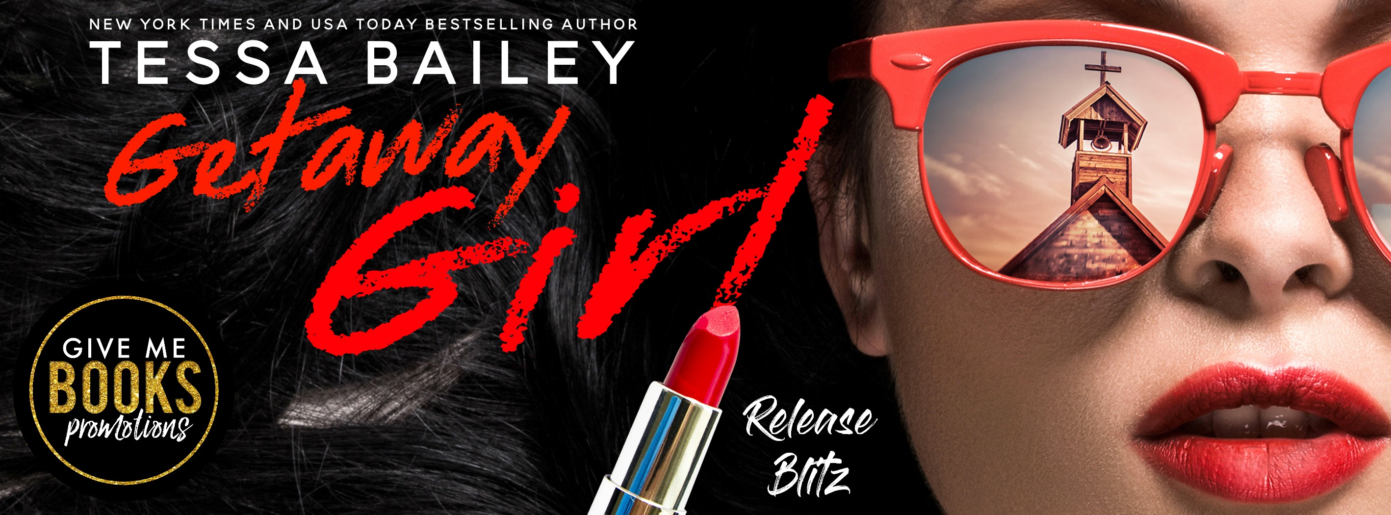 Getaway Girl by Tessa Bailey (Review)