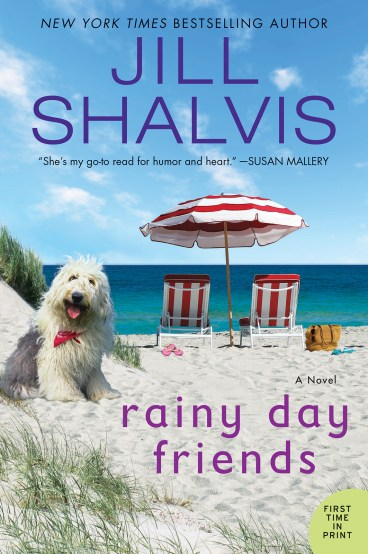 Rainy Day Friends by Jill Shalvis