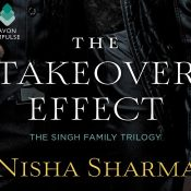 The Takeover Effect by Nisha Sharma (Book Review)