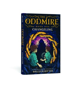 The Oddmire Book One by William Ritter