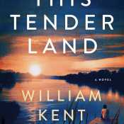 This Tender Land by William Kent Krueger (Pre-Order)
