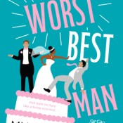 The Worst Best Man by Mia Sosa (Book Review)
