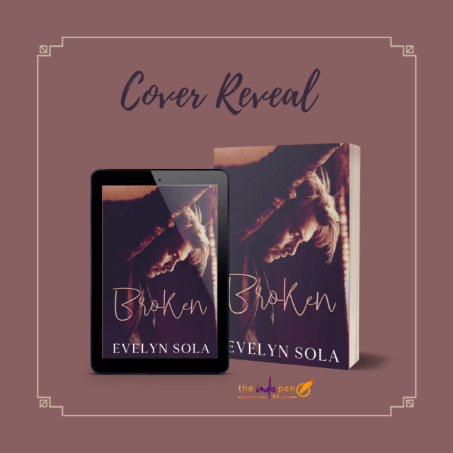 Reveal Broken by Evelyn Sola