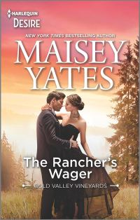 The Rancher's Wager by Maisey Yates