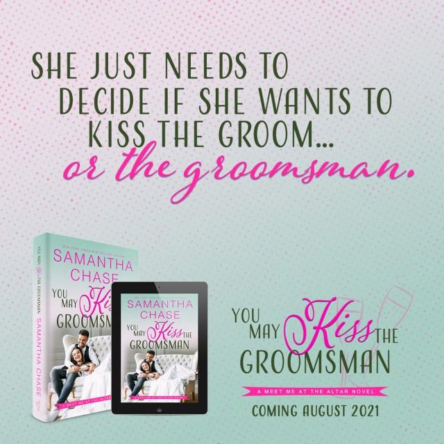 You May Kiss the Groomsman