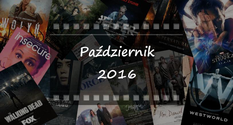 Najciekawsze premiery miesiąca: październik 2016