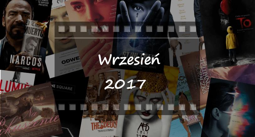 Najciekawsze premiery miesiąca: wrzesień 2017