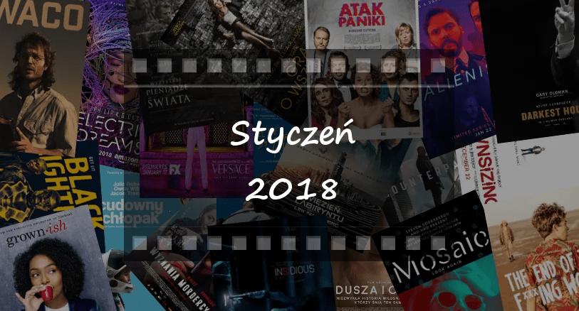Najciekawsze premiery miesiąca: styczeń 2018