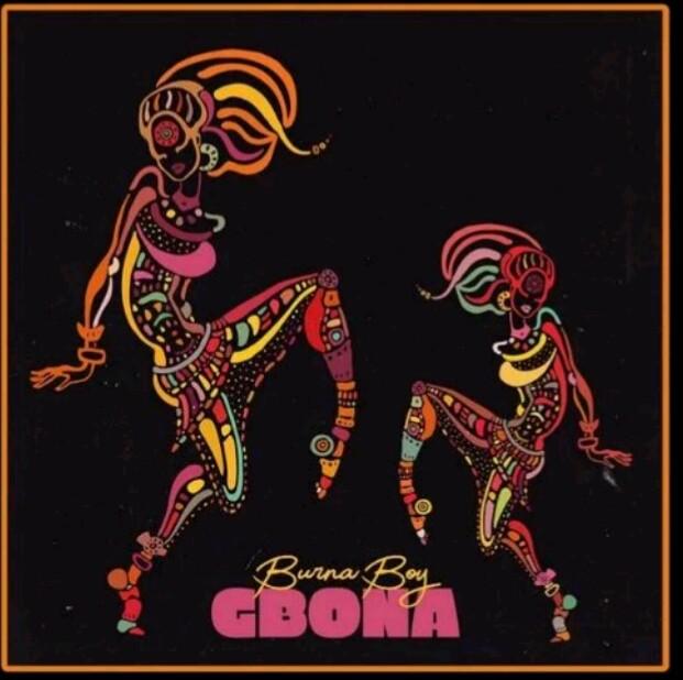 "Download mp3; Burna Boy – ""Gbona"""