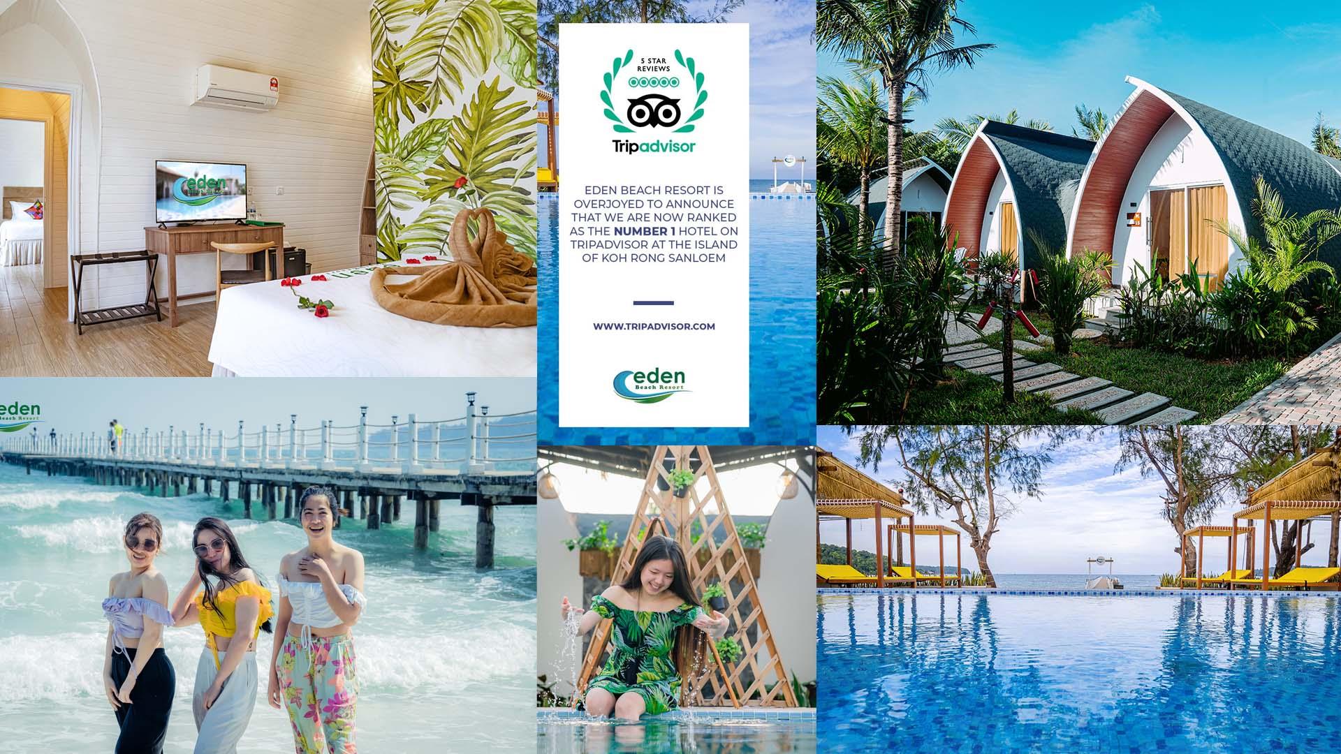 Eden Beach Resort នៅកោះរ៉ុងសន្លឹម ជាប់ចំណាត់ថ្នាក់លេខ១ ពីគេហទំព័រល្បីឈ្មោះ TripAdvisor