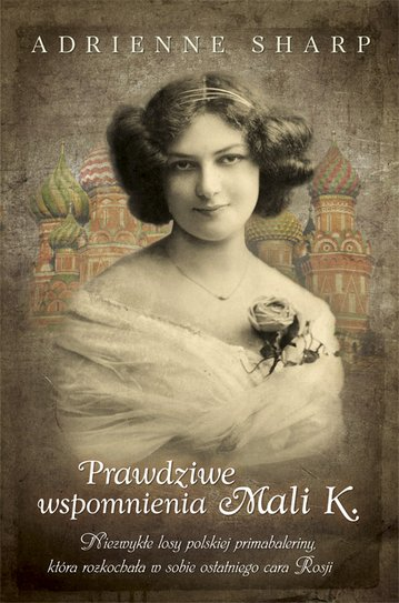 (Nie)wypolerowany portret Matyldy Krzesińskiej