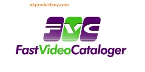 Fast Video Cataloger 6.23 Crack + Serial Key Download 2020