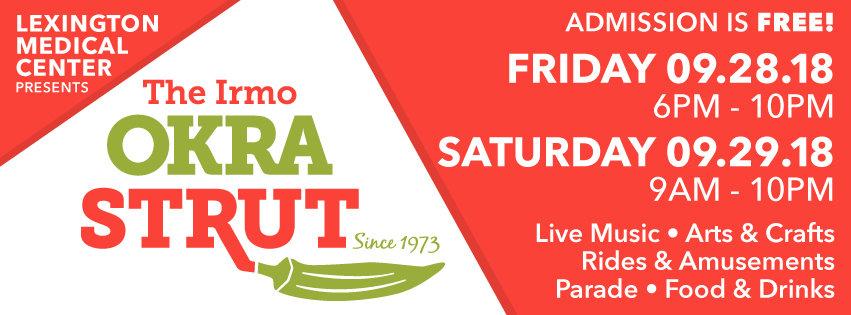 2018 Irmo Okra Strut, celebrating 45 years of fun, family and okra!