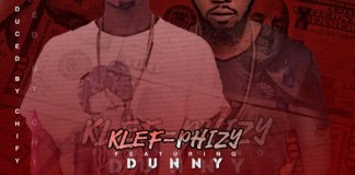Klef Phizy-Money ft Dunny