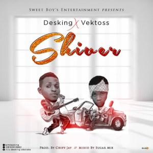 Desking - Shiver ft Vektoss