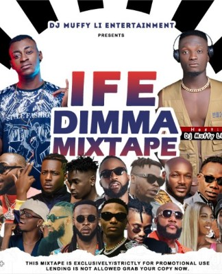 "DJ Muffy Li - ""Ife Dimma Mixtape"""