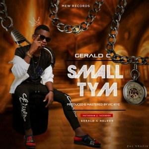 Gerald C - Small Tym