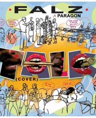 Paragon – Talk (Falz cover)