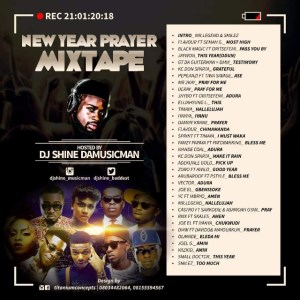 DJ Shine DaMusicman - New Year Prayer Mixtape