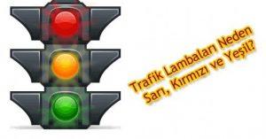 lamba3 300x157 - Trafik Lambaları Niçin Kırmızı, Sarı ve Yeşildir ?