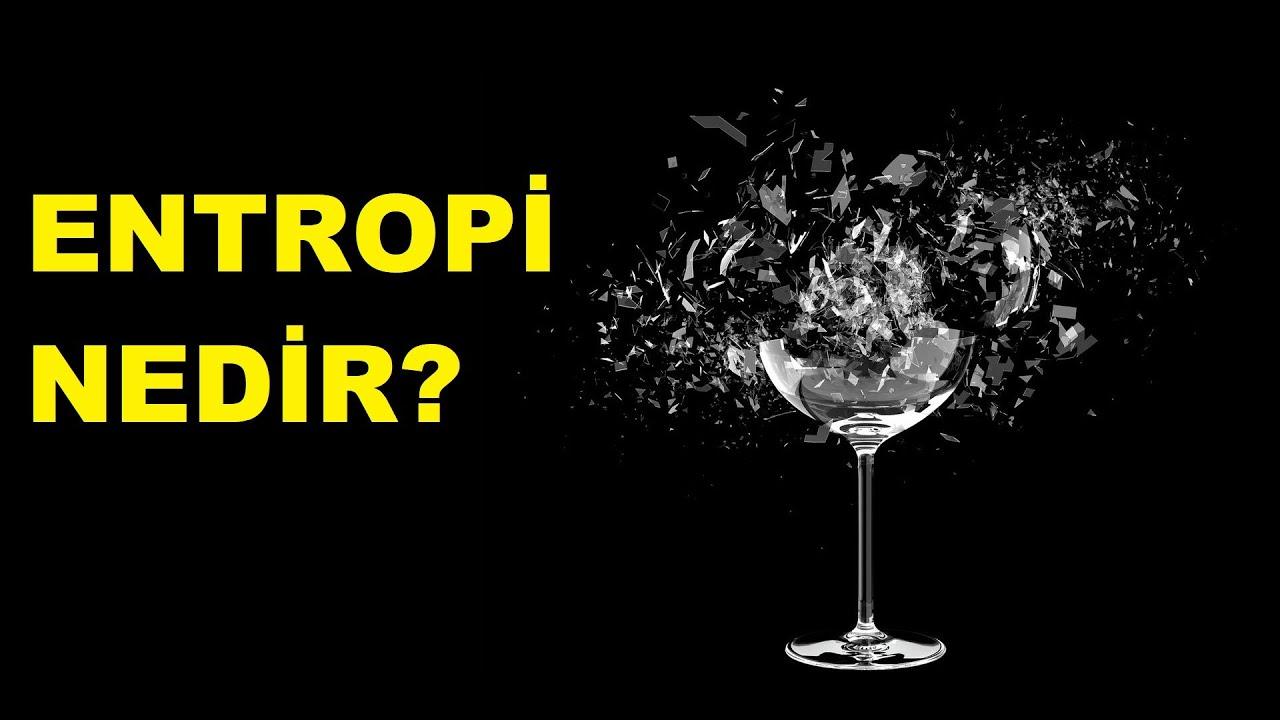 Entropi Nedir ?, OkuGit.Com - Tarih, Güncel, Kadın, Sağlık, Moda Bilgileri Genel Bloğu