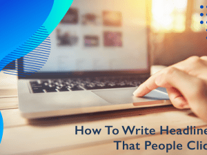 How to Write Headlines That People Click