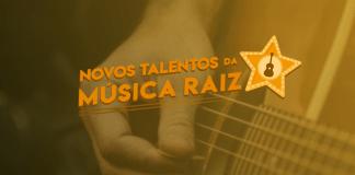 """Atenção jovens talentos: últimos dias de inscrições para o concurso """"Novos Talentos da Música Raiz"""""""