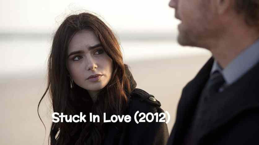 Stuck In Love (2012) Bluray Google Drive Download