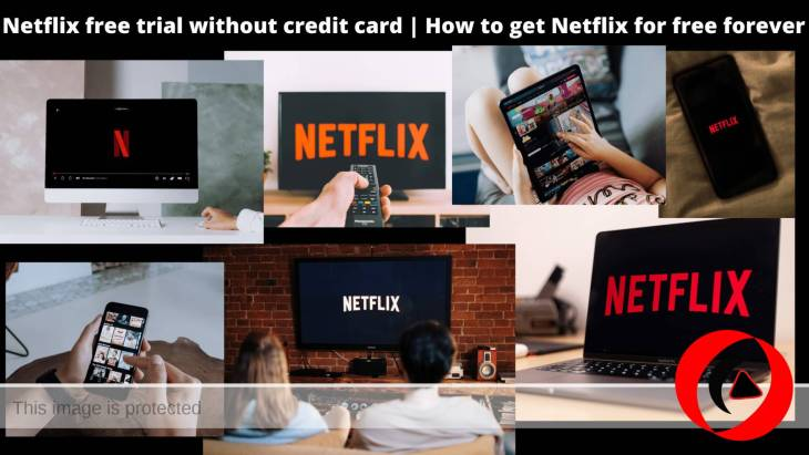 Netflix free trial with No Charge card | The Best Way to Buy Netflix for free