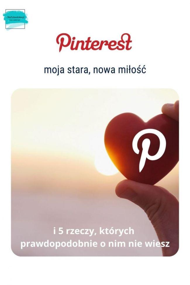 Pinterest moja stara nowa miłość