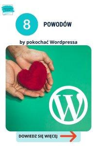 8 powodów aby pokochać WordPressa
