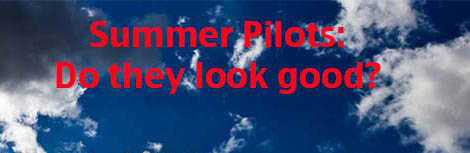 Summer Pilots