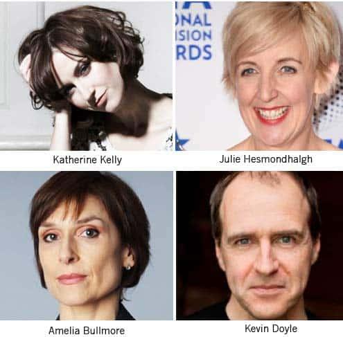 Katherine Kelly, Julie Hesmondhalgh, Amelia Bullmore, Kevin Doyle