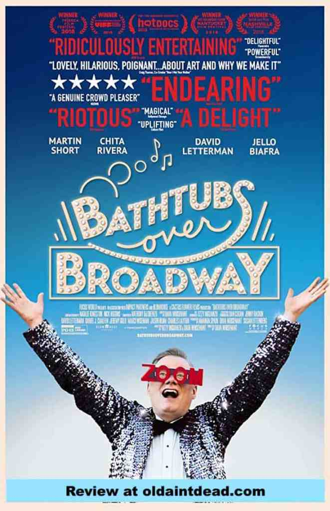 The Bathtubs Over Broadway poster. Read the review at oldaintdead.com
