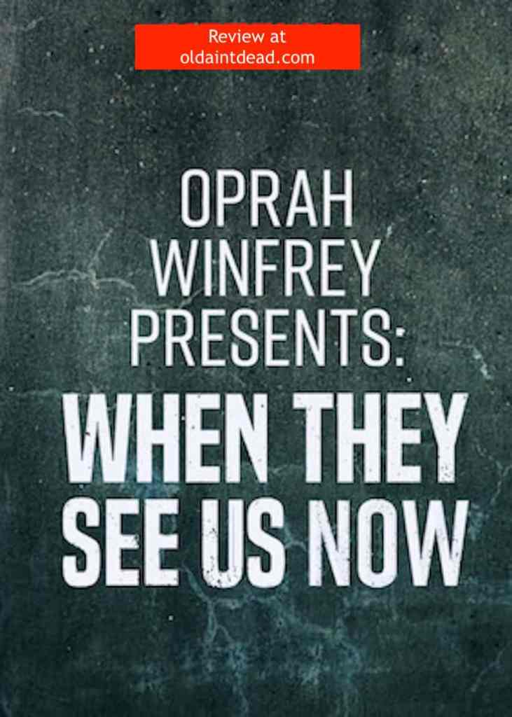 Oprah Winfrey Presents: When They See Us Now poster