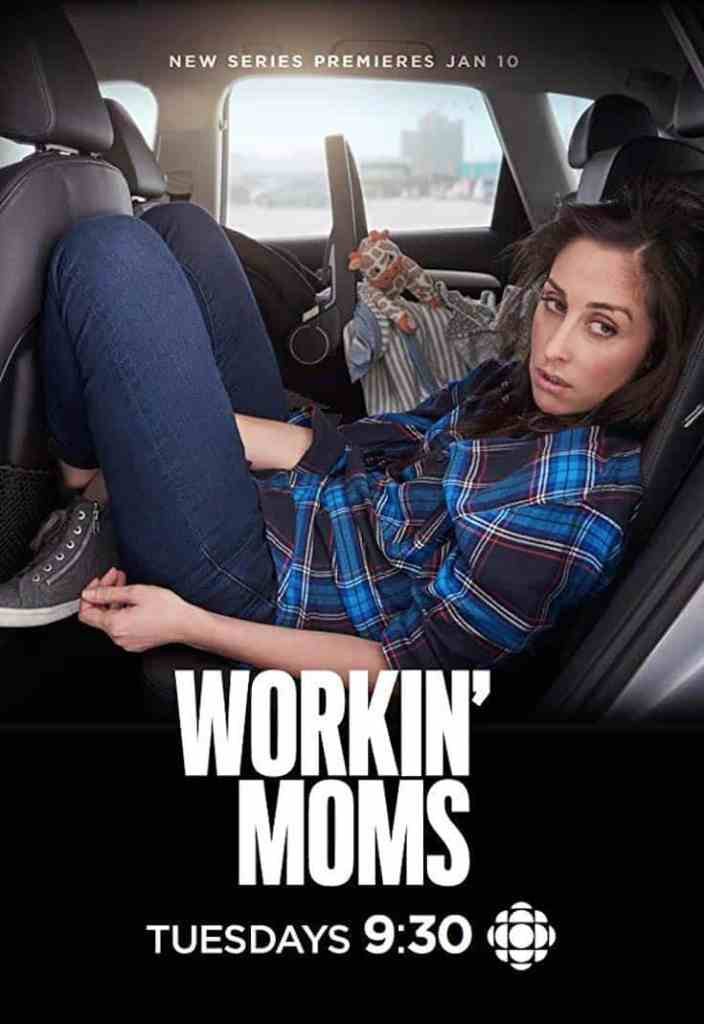 Workin' Moms poster