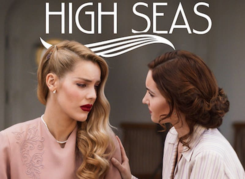 Review: High Seas (Alta Mar), season 2