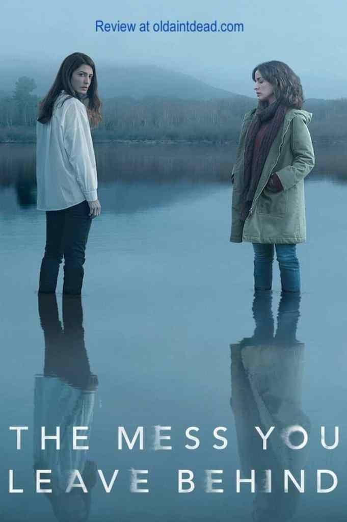 Poster for The Mess You Leave Behind