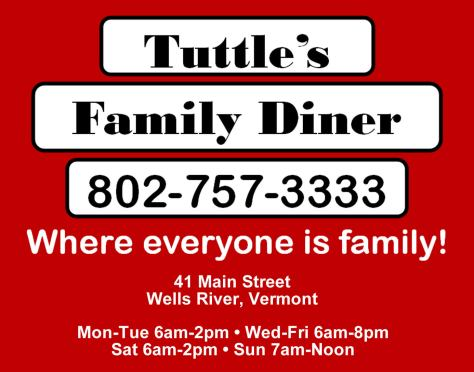 Ad image for Tuttle's Family Diner on 41 Main Street in Wells River, VT