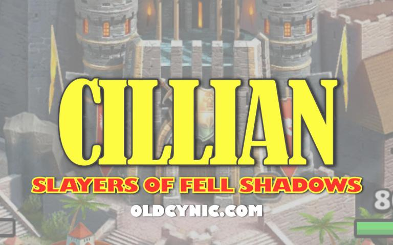 Graphic with the words: Cillian Slayers of Fell Shadows Empires and Puzzles