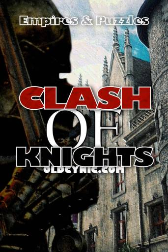 Clash Of Knights Review Empires and Puzzles Graphic