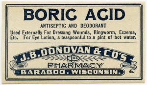 boric acid label, vintage pharmacy label, quack medicine ad, J B Donovan druggist, antique medical label