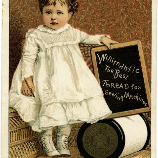 Willimantic Thread ~ Free Vintage Advertising Card