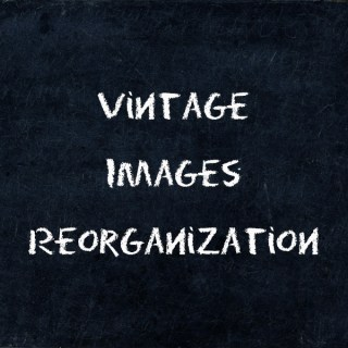 Changes to Organization of the Vintage Images