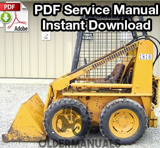 Case 1816 Skid Steer Loader Service Manual