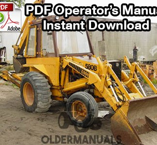 Case 580B Tractor Loader Backhoe (Hydrostatic) Operator's Manual