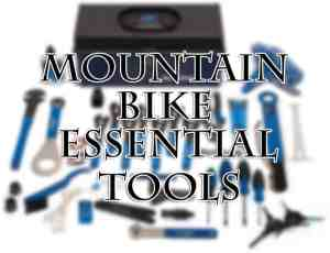 Mountain Bike Essential Tools